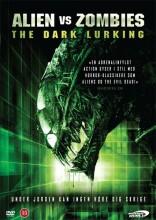 alien vs. zombies - the dark lurking - 2010 - DVD