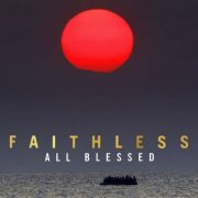 faithless - all blessed - limited edition - Vinyl / LP