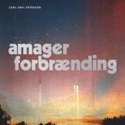 carl emil petersen - amager forbrænding - Vinyl / LP