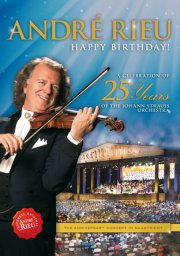 andre rieu - happy birthday - a celebration of 25 years of the johann strauss orchestra - DVD