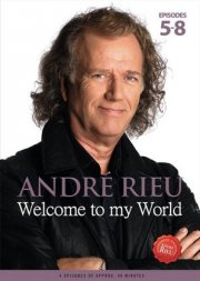 andre rieu - welcome to my world - episode 5-8 - DVD