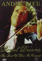 andre rieu - royal dreams - best of live in concert - DVD