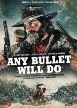 any bullet will do - DVD