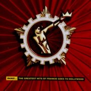 frankie goes to hollywood - bang! - the greatest hits of frankie goes to hollywood - cd