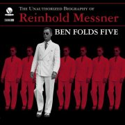 ben folds five - the unauthorised biography of reinhold messner - cd