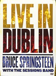 bruce springsteen with the sessions band - live in dublin - DVD