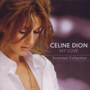 celine dion - my love: the essential collection - cd