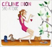 celine dion - sans attendre - cd