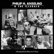 philip anselmo h. and the illegals - choosing mental illness as a virtue - colored  - Vinyl / LP