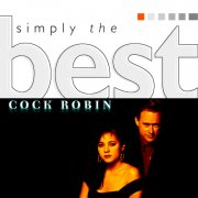 cock robin - simply the best - cd