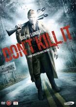 don't kill it - DVD