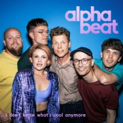 alphabeat - don't know what't cool anymore - cd