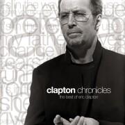 eric clapton - clapton chronicles  - The Best Of Eric Clapton
