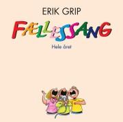 erik grip - fællessang hele året - inkl sangtekster - cd