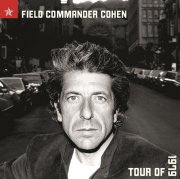leonard cohen - field commander cohen  - Tour Of 1979
