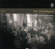- før søndagen iii midt iblandt os er guds rige - cd