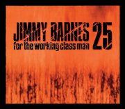 jimmy barnes - for the working class man - 25th anniversary edition - cd