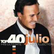 julio iglesias - his ultimate top 40 collection - cd