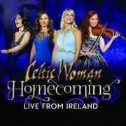 celtic woman - homecoming - live from ireland  - Cd+Dvd