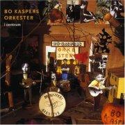 bo kaspers orkester - i centrum - Vinyl / LP