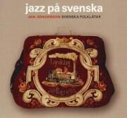 jan johansson - folkvisor-jazz svenska - cd