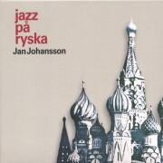 jan johansson - jazz på ryska / russian folks - cd