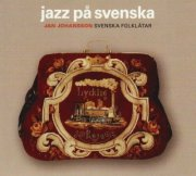 johansson jan - jazz pa svenska *remastrad bon - cd