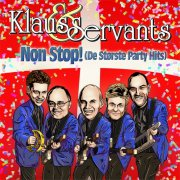 klaus and the servants - non stop! de største party hits - cd