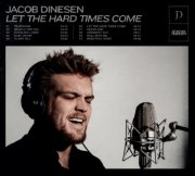 jacob dinesen - let the hard times come - nyt album 2020 - cd