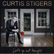 curtis stigers - let's go out tonight - cd
