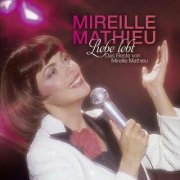 mireille mathieu - liebe lebt: das beste von mireille mathieu - cd