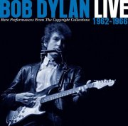 bob dylan - live 1962-1966 - rare performance from the copyright collections - cd