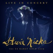 stevie nicks - live in concert the 24 karat gold tour - Vinyl / LP
