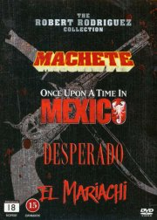 machete // desperado // el mariachi // once upon a time in mexico - robert rodriguez - DVD