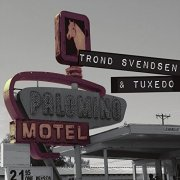 trond svendsen & tuxedo - palomino motel - cd