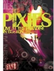 pixies - club date: live at the paradise in boston - DVD
