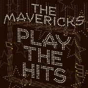 the mavericks - play the hits - cd