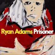 ryan adams - prisoner - Vinyl / LP