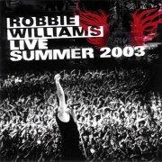 robbie williams - live summer 2003 - cd