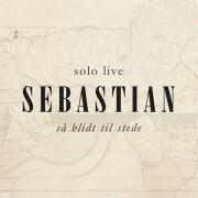 sebastian - så blidt til stede (solo live) - Vinyl / LP