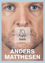 shhh - anders matthesen show 2016 - anden - DVD