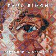 paul simon - stranger to stranger - Vinyl / LP