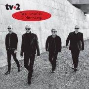 tv2 - tæt trafik i herning - Vinyl / LP