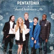 pentatonix - that's christmas to me - cd