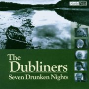 the dubliners - seven drunken nights - cd