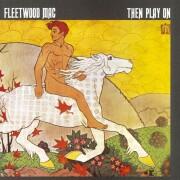 fleetwood mac - then play on - Vinyl / LP