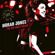 norah jones - til we meet again - cd