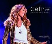 celine dion - une seule fois / live 2013  - cd+dvd