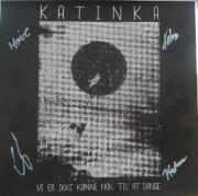 katinka - vi er ikke kønne nok til at danse - Vinyl / LP