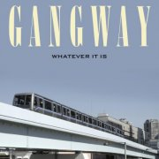 gangway - whatever it is - Vinyl / LP